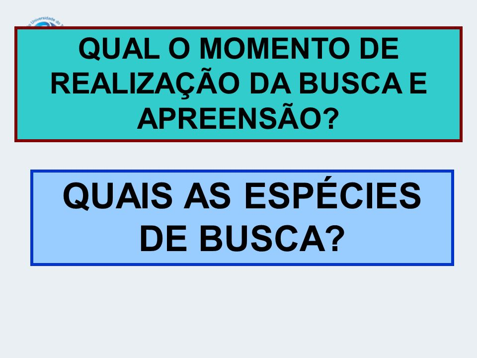 QUAIS AS ESPÉCIES DE BUSCA