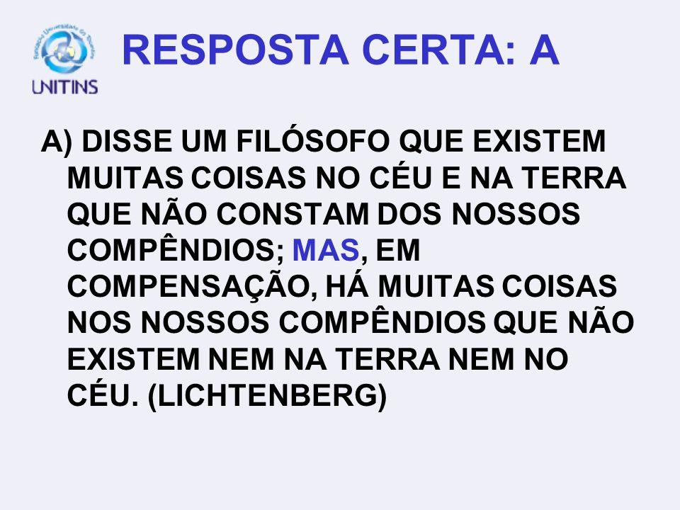 RESPOSTA CERTA: A