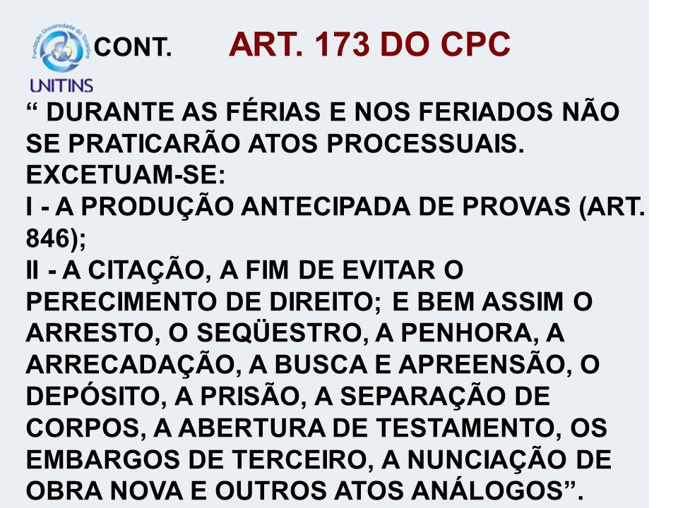 I - A PRODUÇÃO ANTECIPADA DE PROVAS (ART. 846);