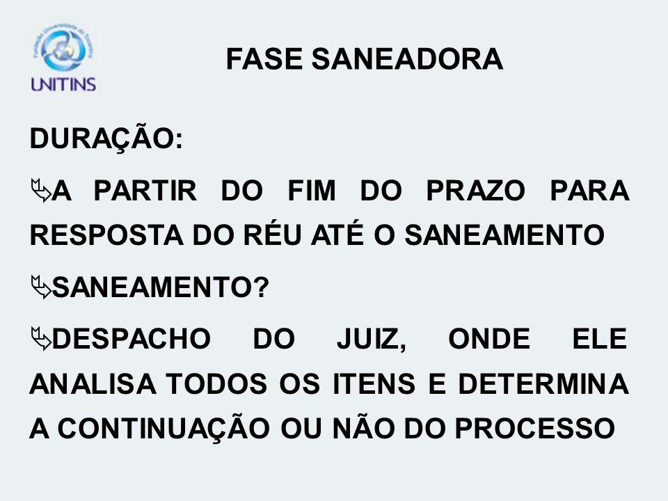 FASE SANEADORA DURAÇÃO: