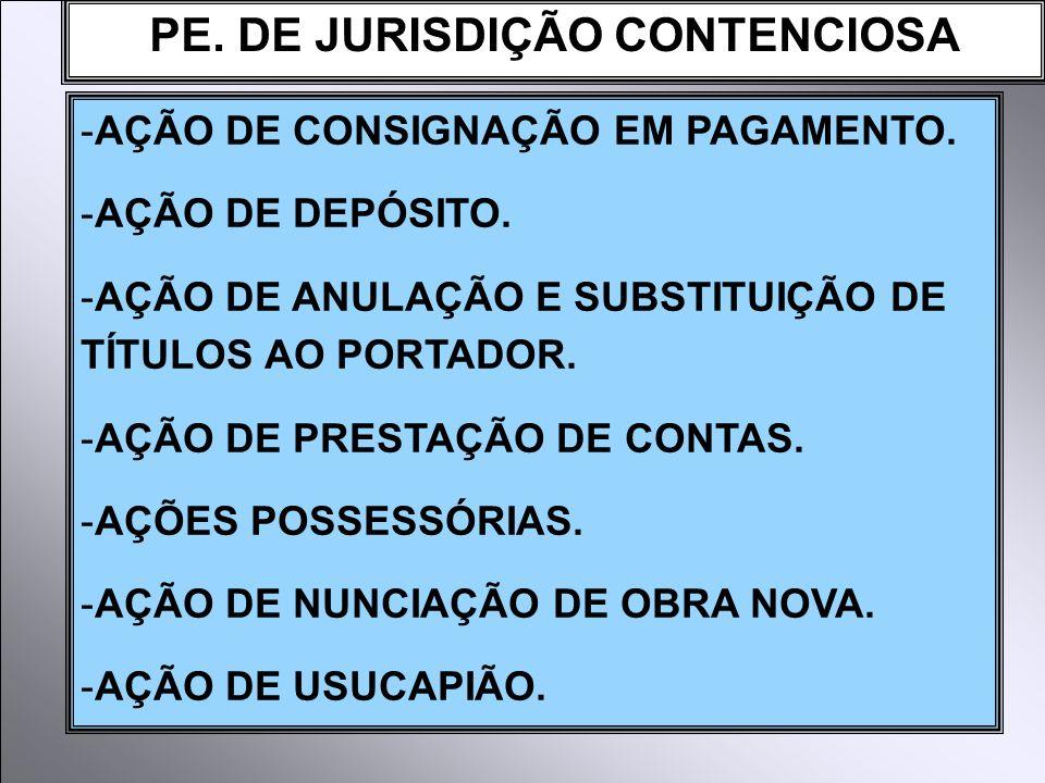 PE. DE JURISDIÇÃO CONTENCIOSA