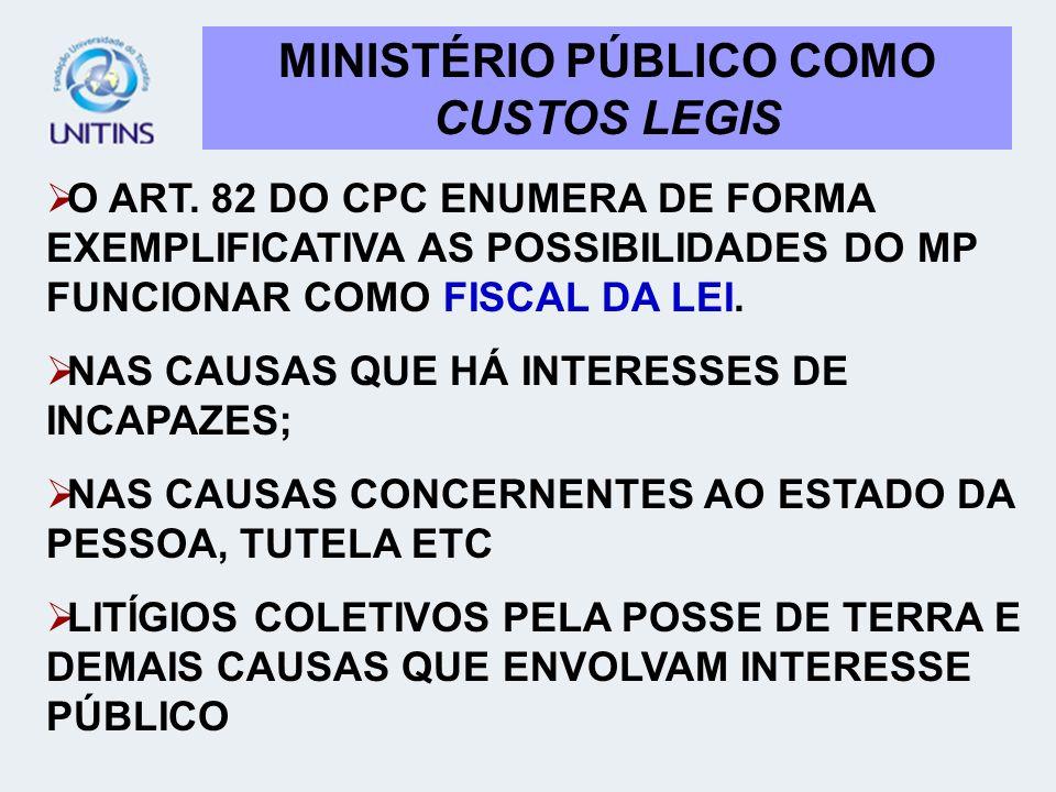 MINISTÉRIO PÚBLICO COMO CUSTOS LEGIS