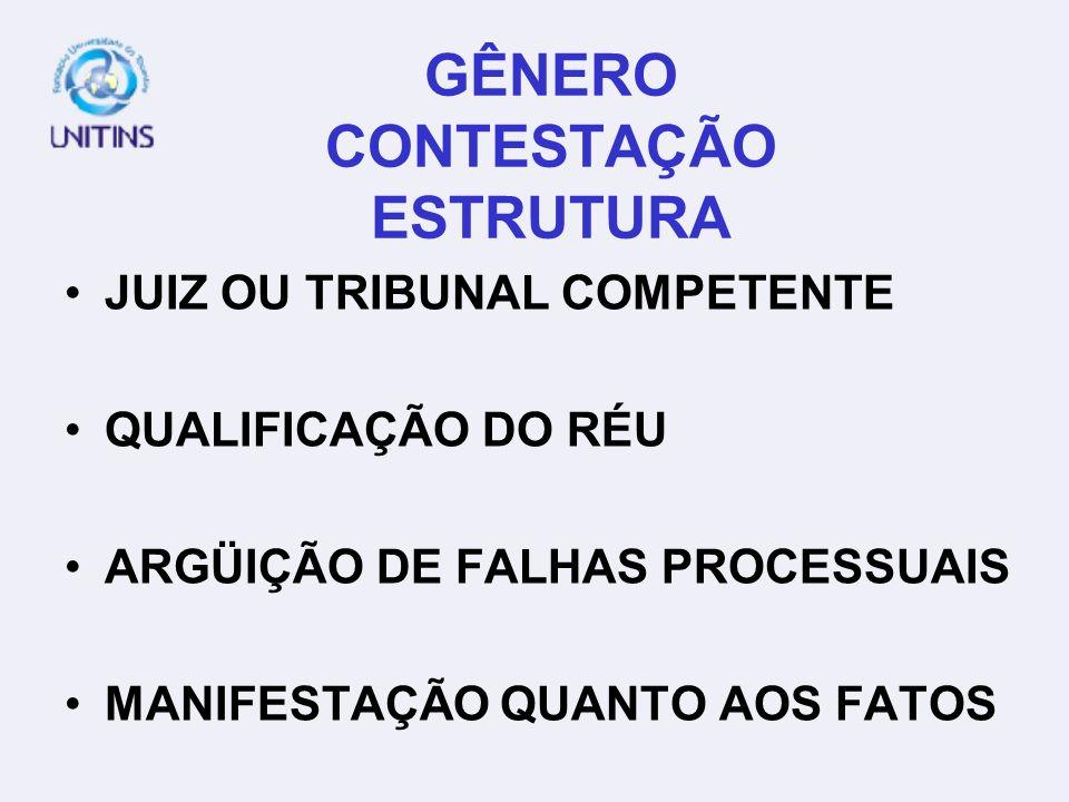 GÊNERO CONTESTAÇÃO ESTRUTURA