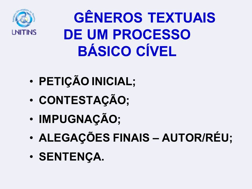 GÊNEROS TEXTUAIS DE UM PROCESSO BÁSICO CÍVEL