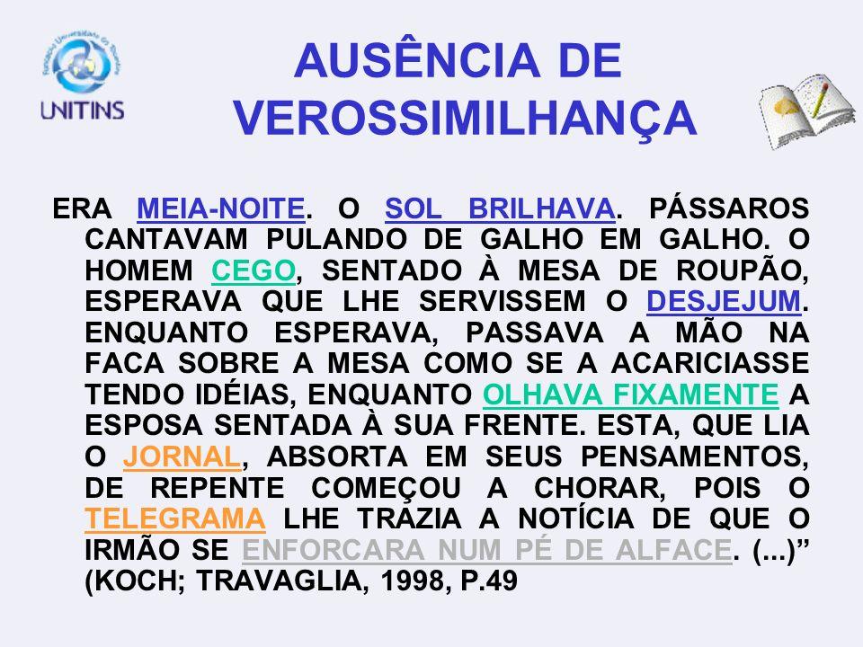 AUSÊNCIA DE VEROSSIMILHANÇA