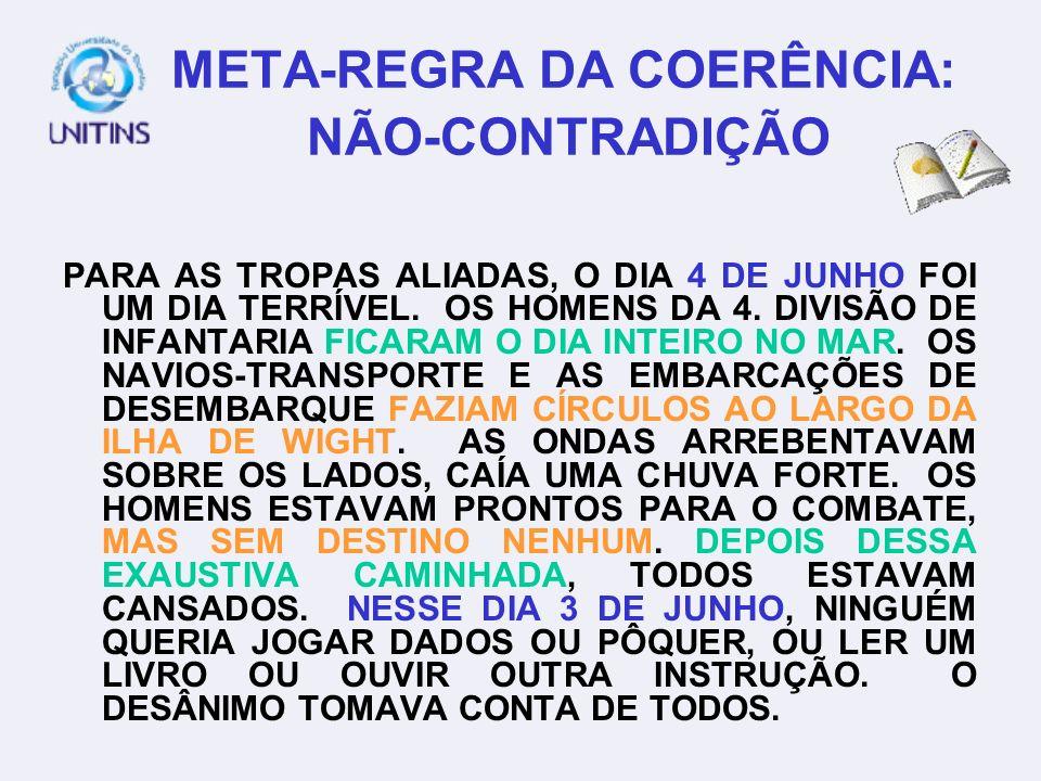 META-REGRA DA COERÊNCIA: NÃO-CONTRADIÇÃO
