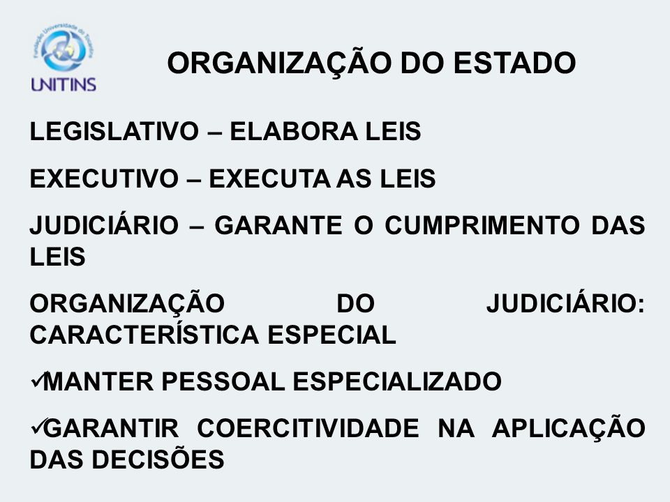 ORGANIZAÇÃO DO ESTADO LEGISLATIVO – ELABORA LEIS