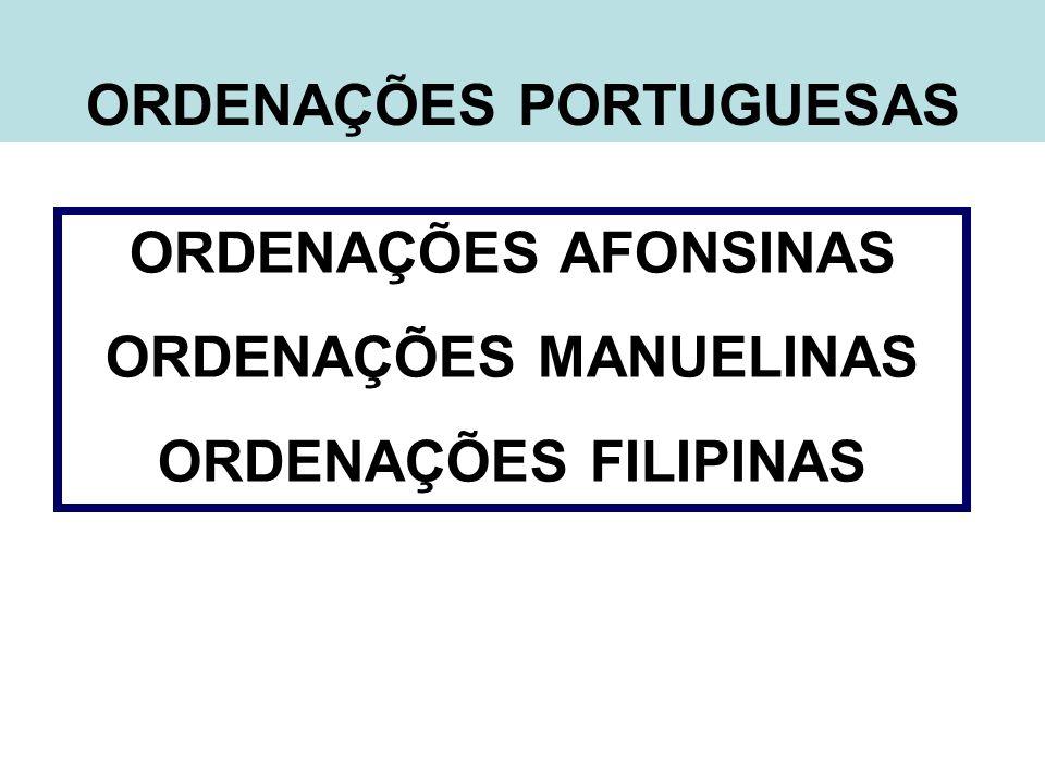 ORDENAÇÕES PORTUGUESAS ORDENAÇÕES MANUELINAS