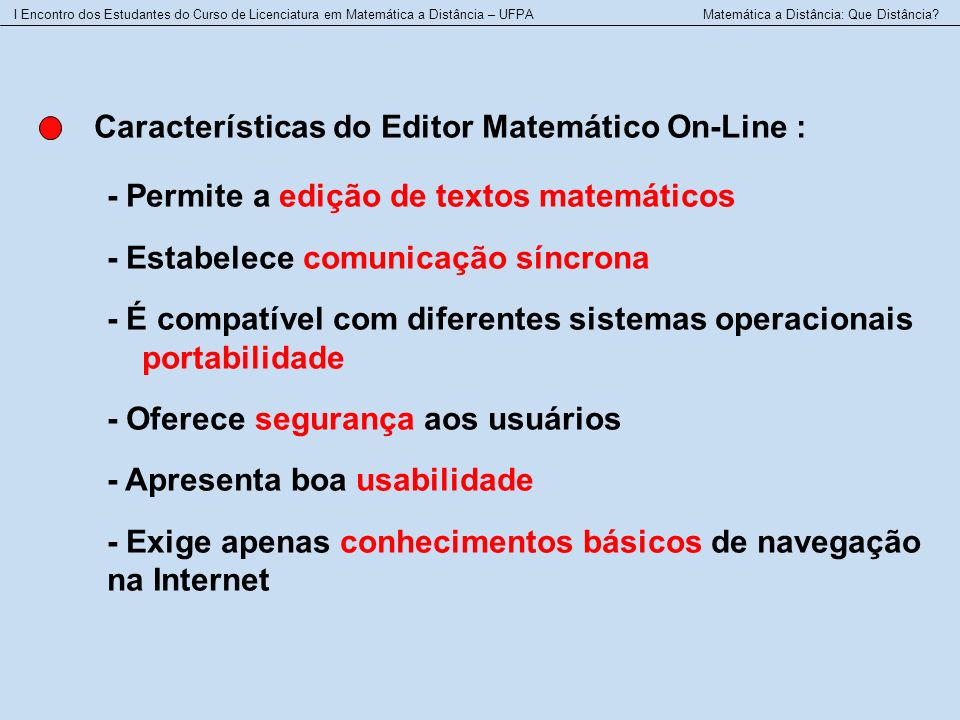 Características do Editor Matemático On-Line :