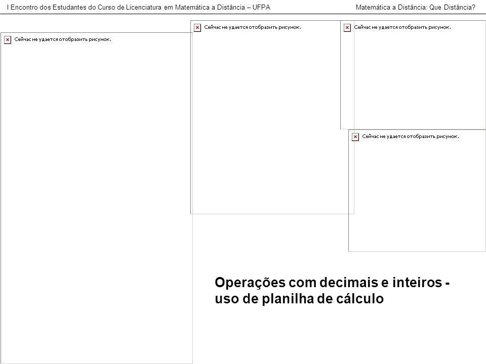 Operações com decimais e inteiros - uso de planilha de cálculo