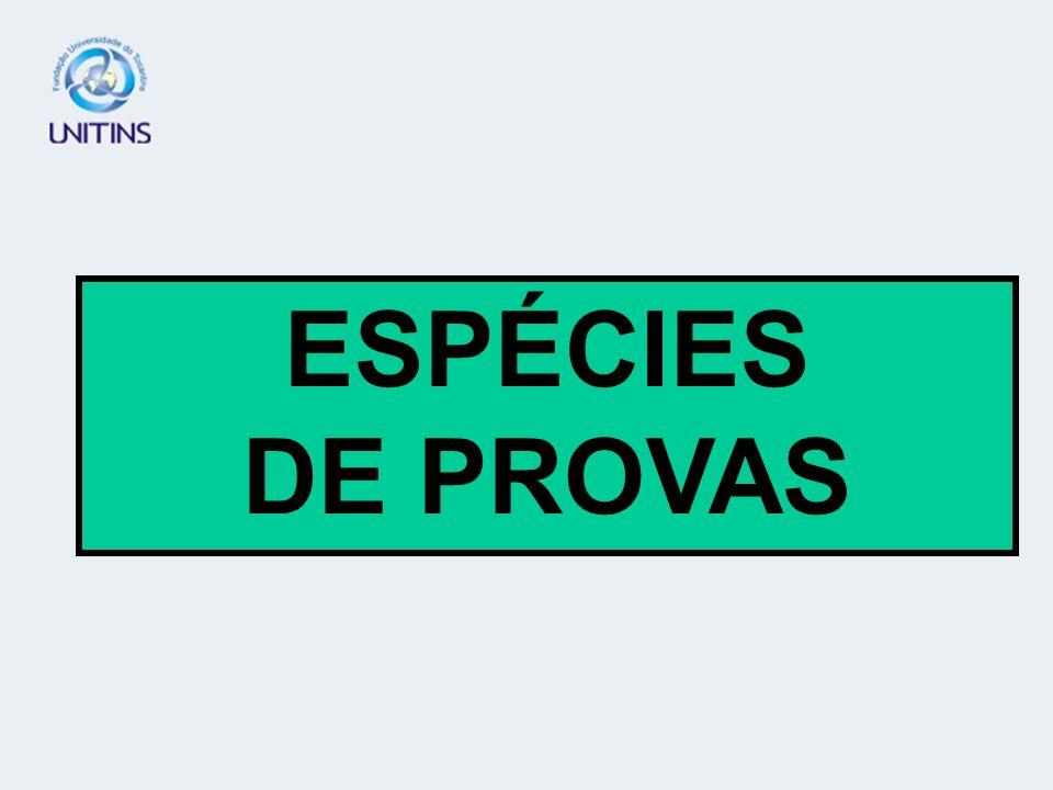 ESPÉCIES DE PROVAS