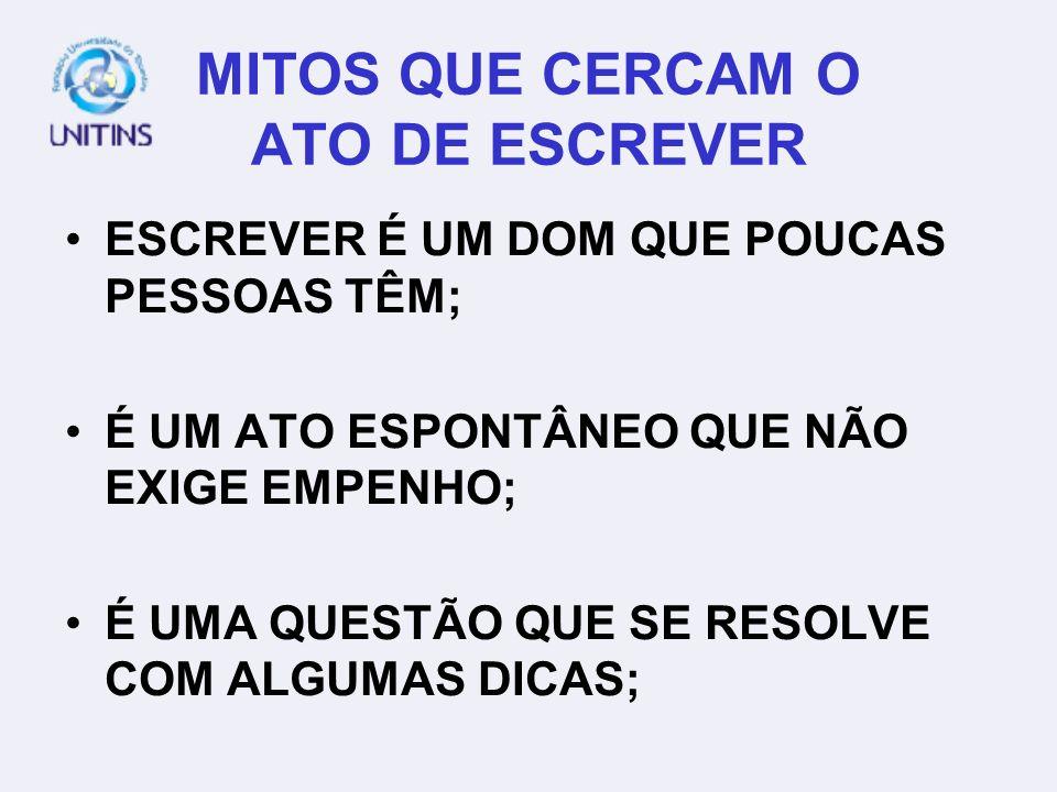 MITOS QUE CERCAM O ATO DE ESCREVER