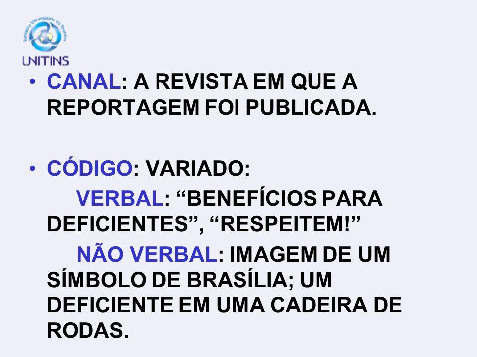 CANAL: A REVISTA EM QUE A REPORTAGEM FOI PUBLICADA.