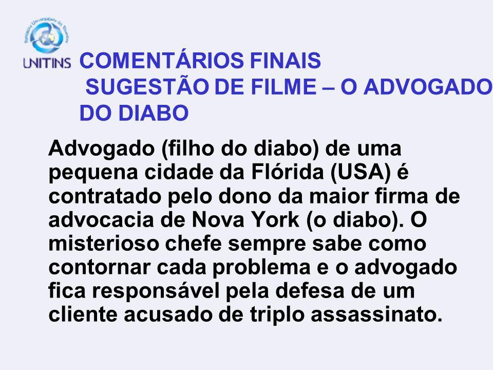 COMENTÁRIOS FINAIS SUGESTÃO DE FILME – O ADVOGADO DO DIABO