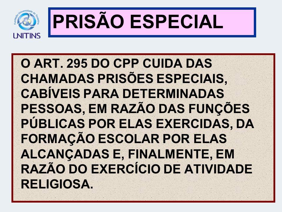 PRISÃO ESPECIAL