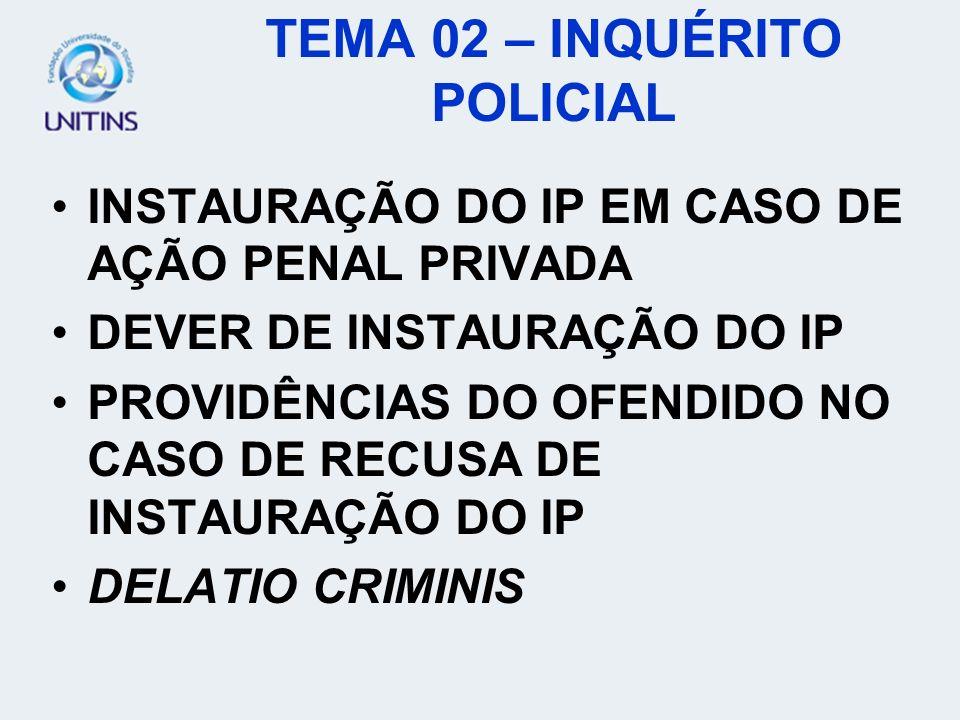 TEMA 02 – INQUÉRITO POLICIAL