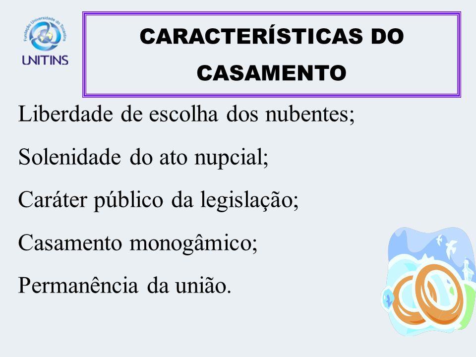 CARACTERÍSTICAS DO CASAMENTO