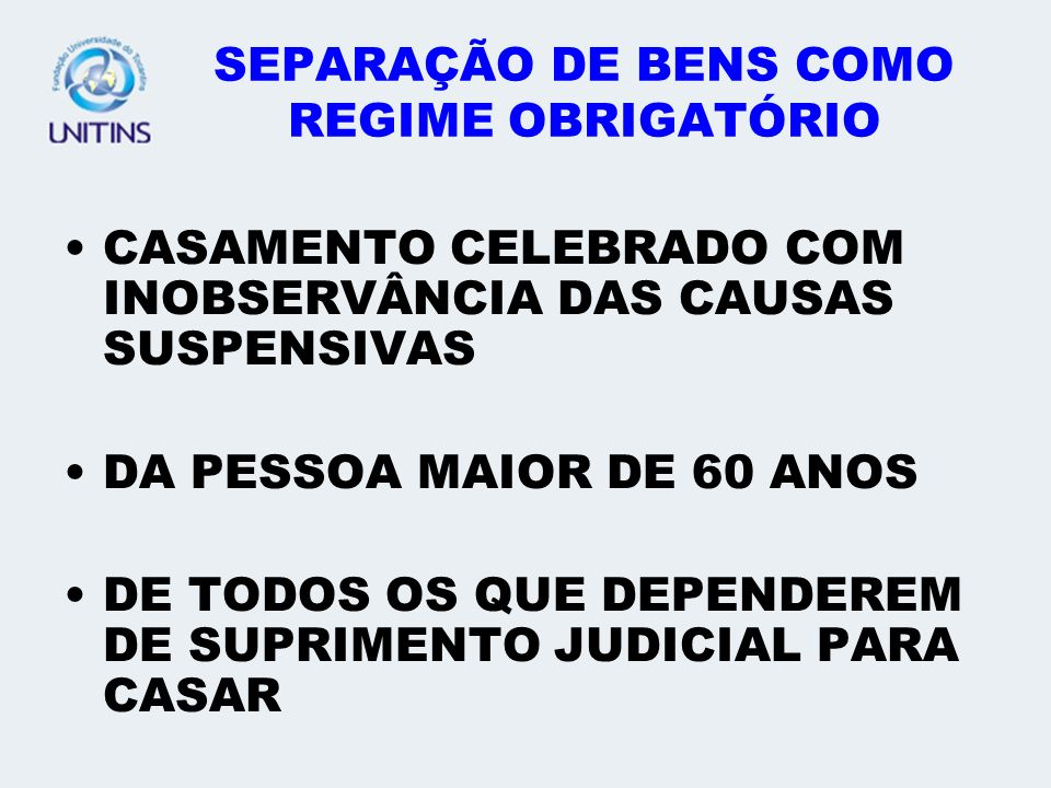 SEPARAÇÃO DE BENS COMO REGIME OBRIGATÓRIO