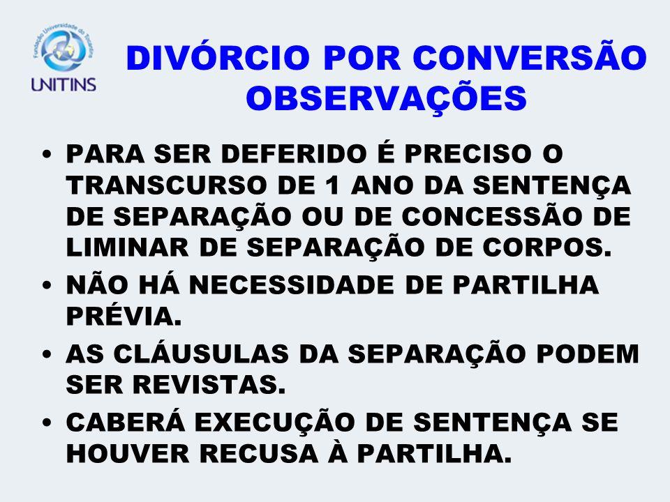 DIVÓRCIO POR CONVERSÃO OBSERVAÇÕES