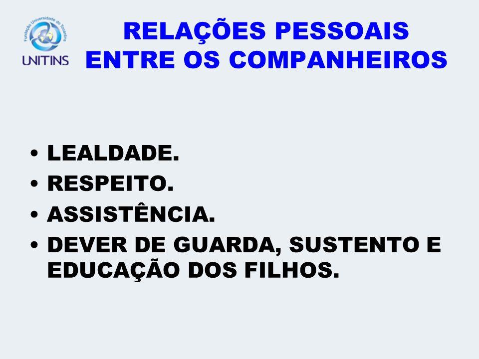 RELAÇÕES PESSOAIS ENTRE OS COMPANHEIROS