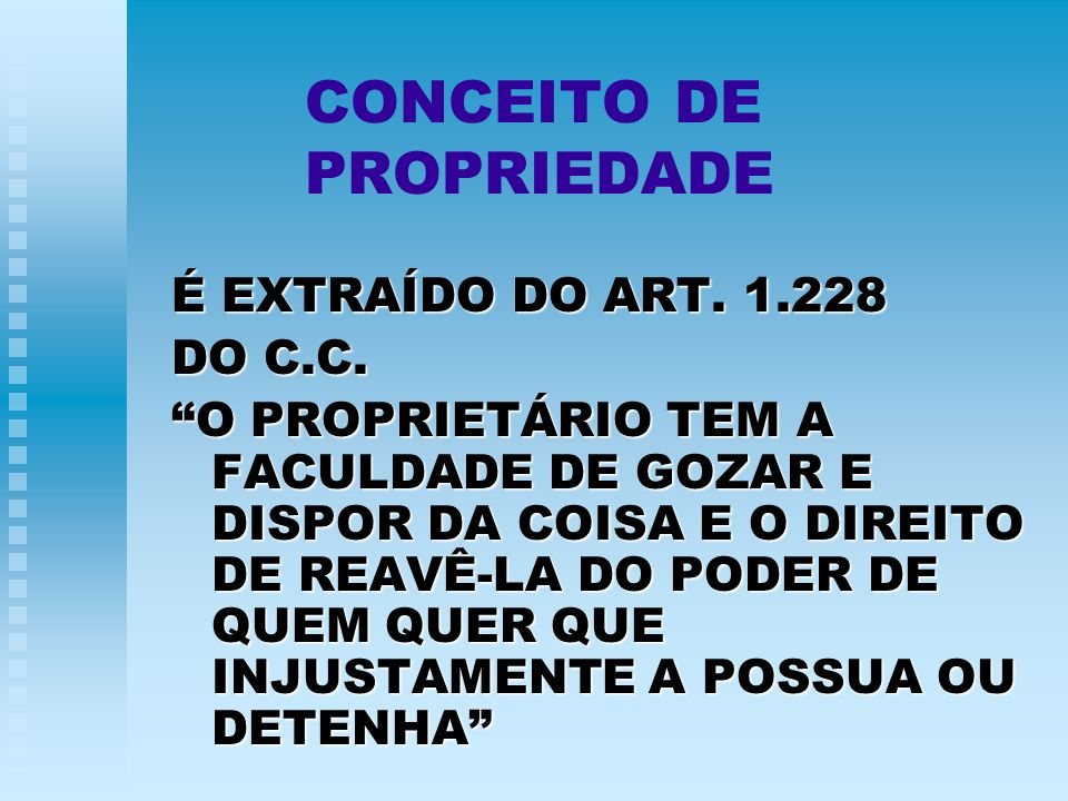 CONCEITO DE PROPRIEDADE