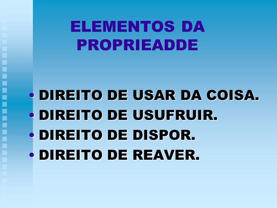 ELEMENTOS DA PROPRIEADDE