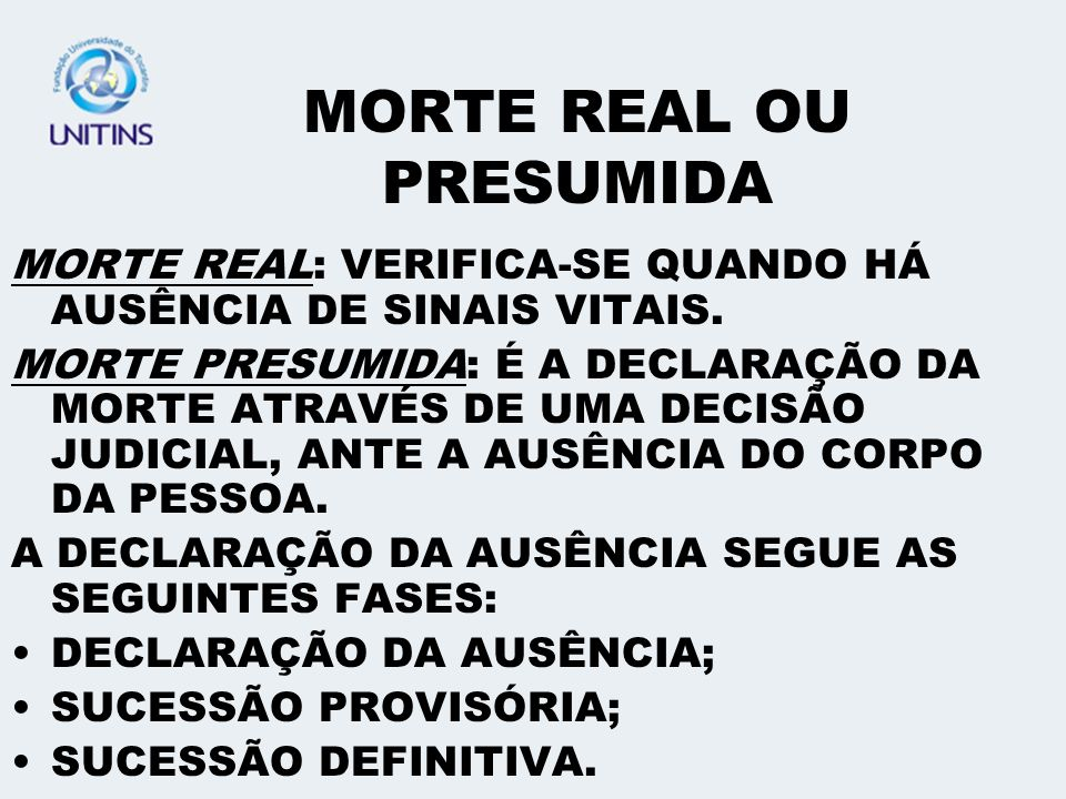 MORTE REAL OU PRESUMIDA