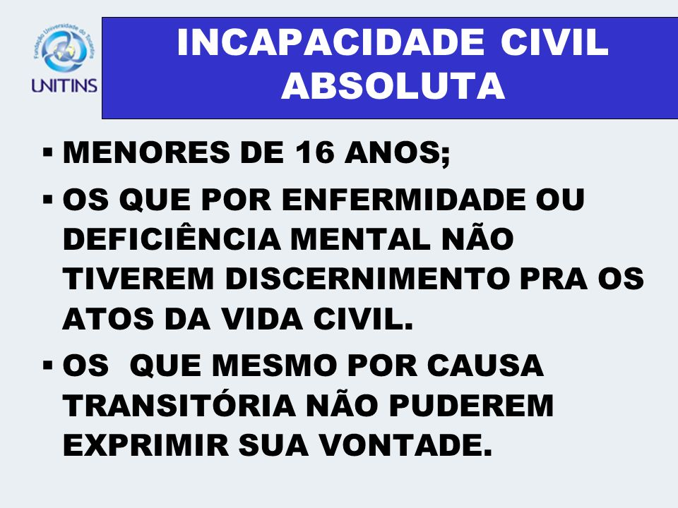 INCAPACIDADE CIVIL ABSOLUTA