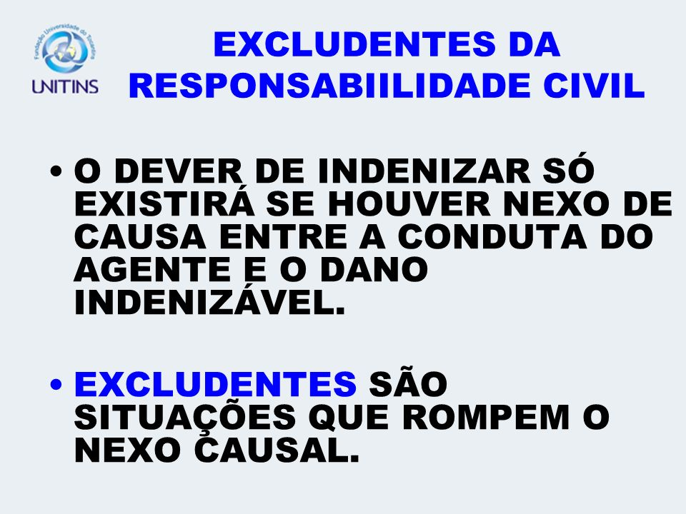 EXCLUDENTES DA RESPONSABIILIDADE CIVIL