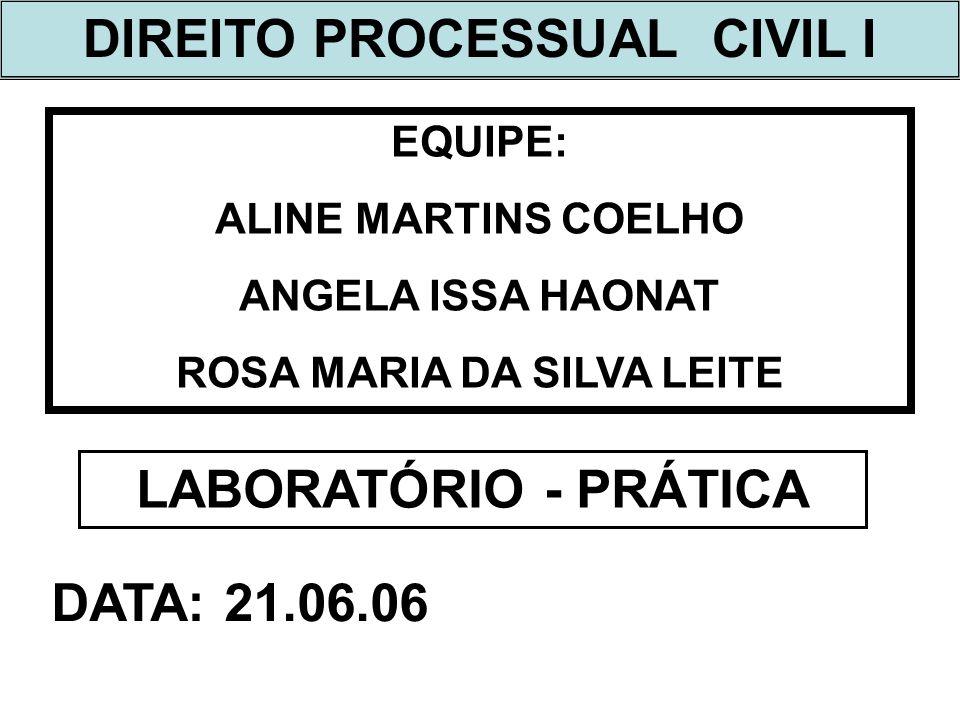 DIREITO PROCESSUAL CIVIL I ROSA MARIA DA SILVA LEITE
