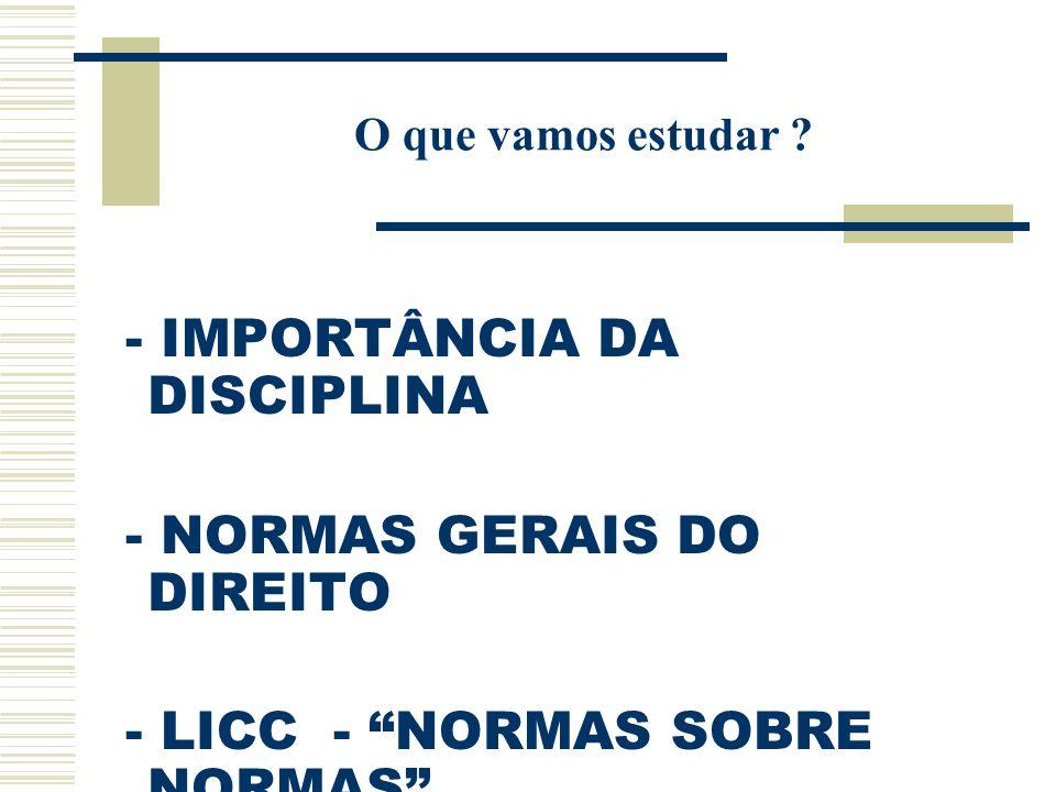 - IMPORTÂNCIA DA DISCIPLINA