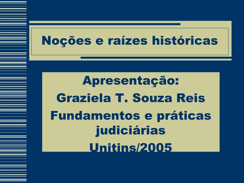 Noções e raízes históricas