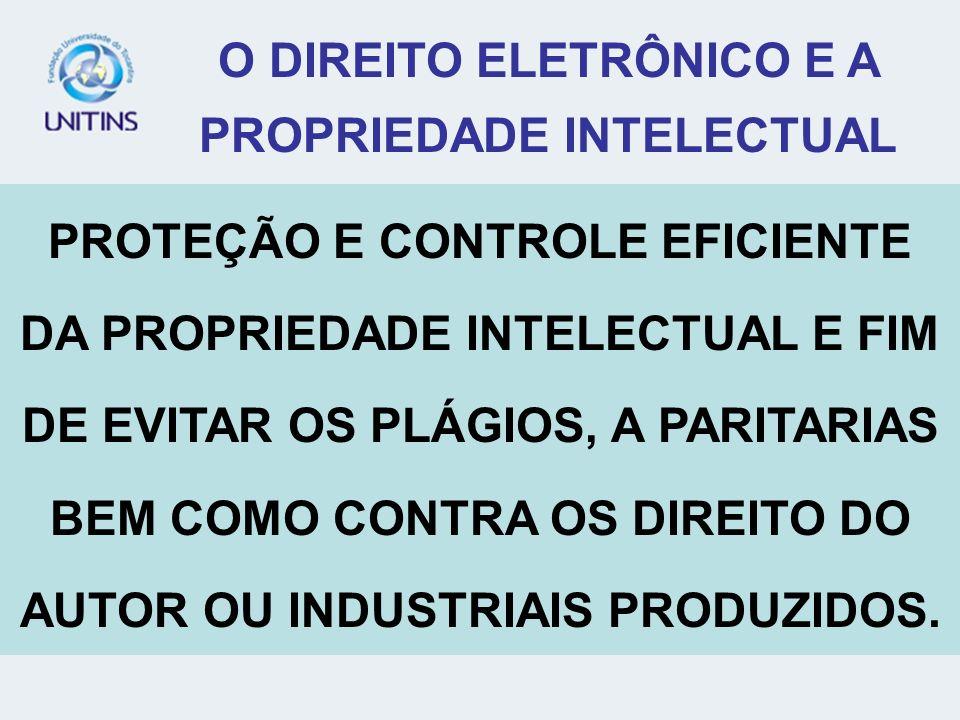 O DIREITO ELETRÔNICO E A PROPRIEDADE INTELECTUAL