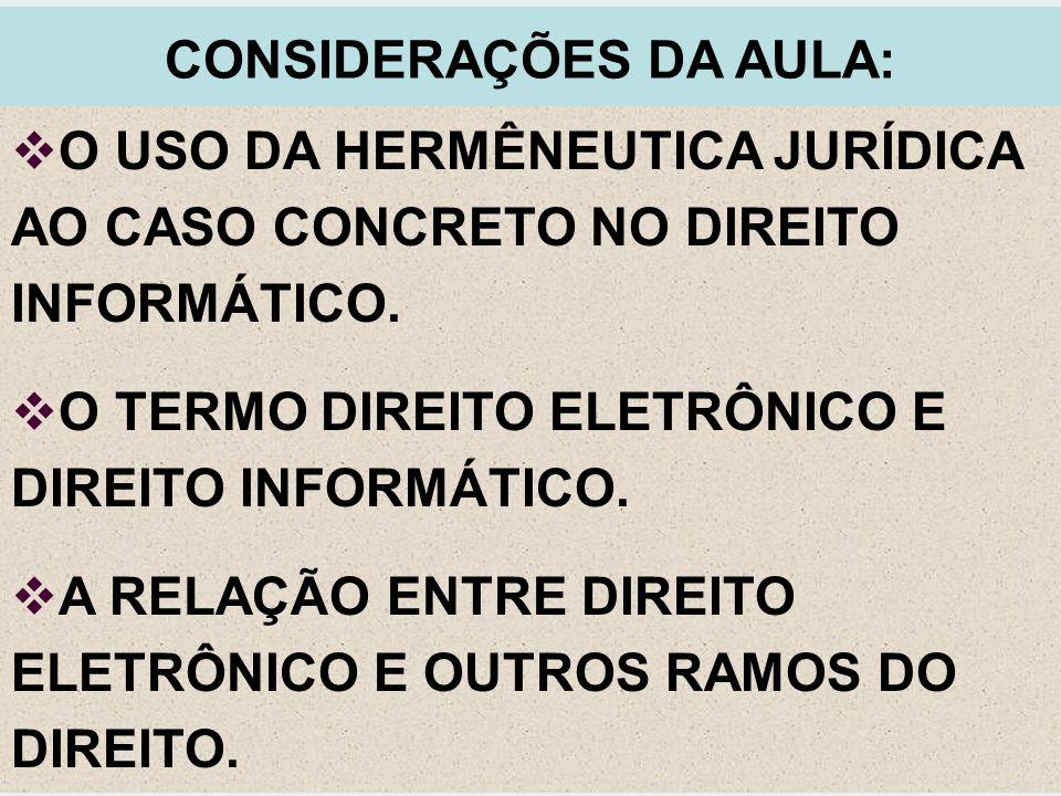 CONSIDERAÇÕES DA AULA: