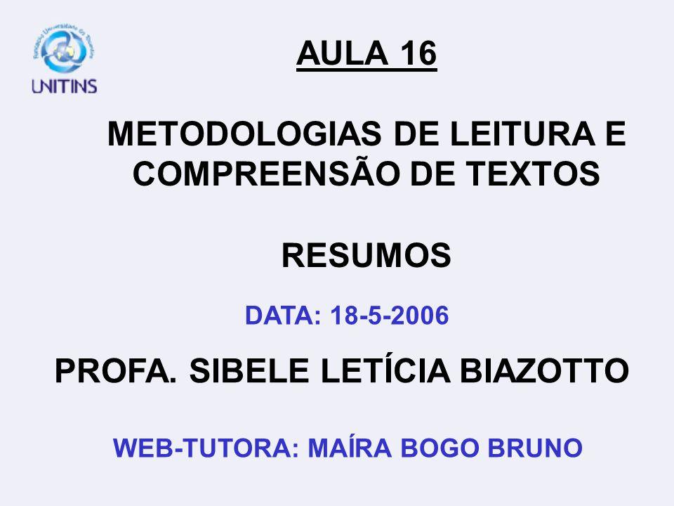 AULA 16 METODOLOGIAS DE LEITURA E COMPREENSÃO DE TEXTOS RESUMOS