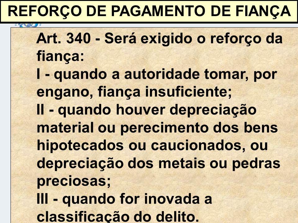 REFORÇO DE PAGAMENTO DE FIANÇA