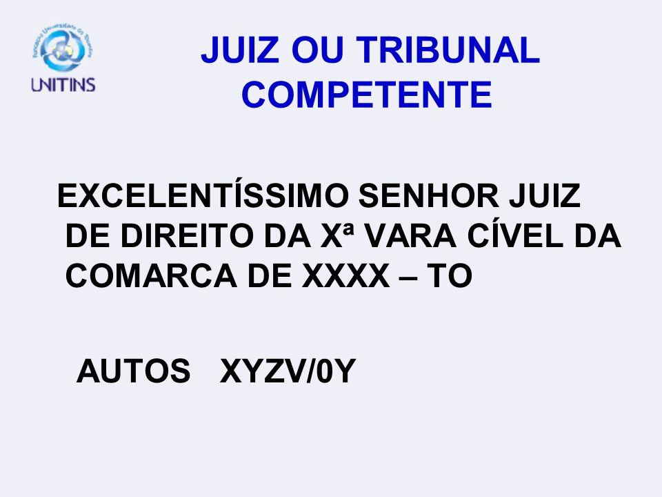 JUIZ OU TRIBUNAL COMPETENTE