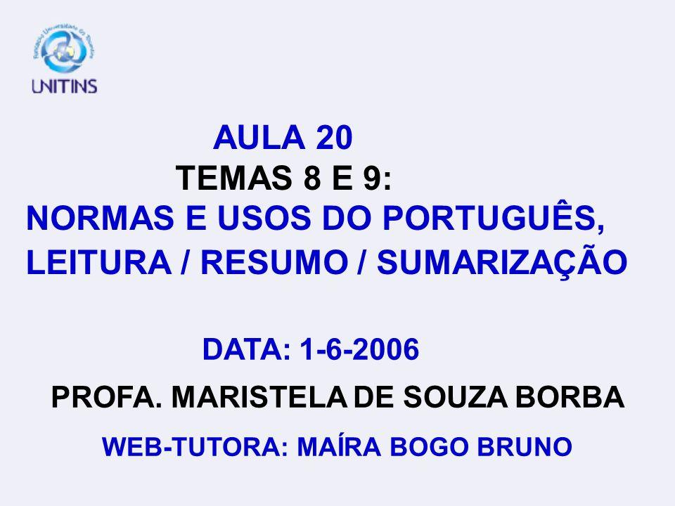 PROFA. MARISTELA DE SOUZA BORBA WEB-TUTORA: MAÍRA BOGO BRUNO