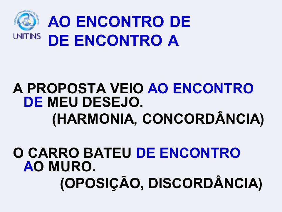 AO ENCONTRO DE DE ENCONTRO A