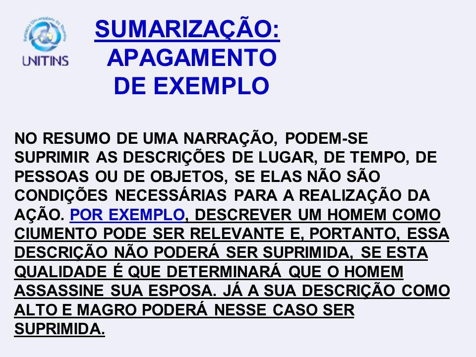 APAGAMENTO DE EXEMPLO NO RESUMO DE UMA NARRAÇÃO, PODEM-SE