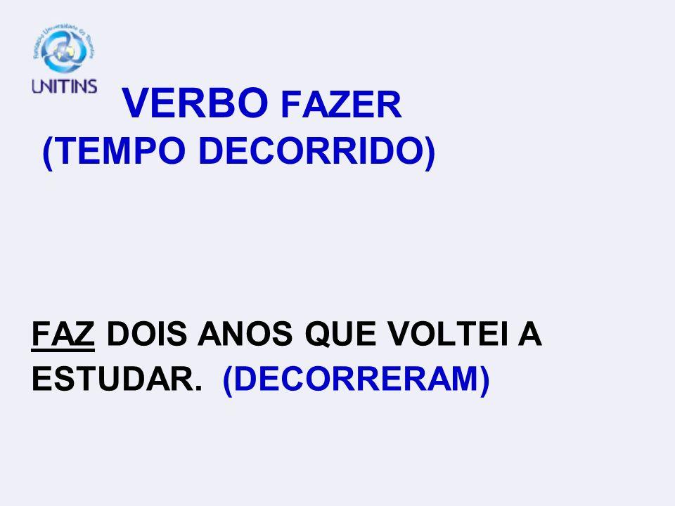 VERBO FAZER (TEMPO DECORRIDO)