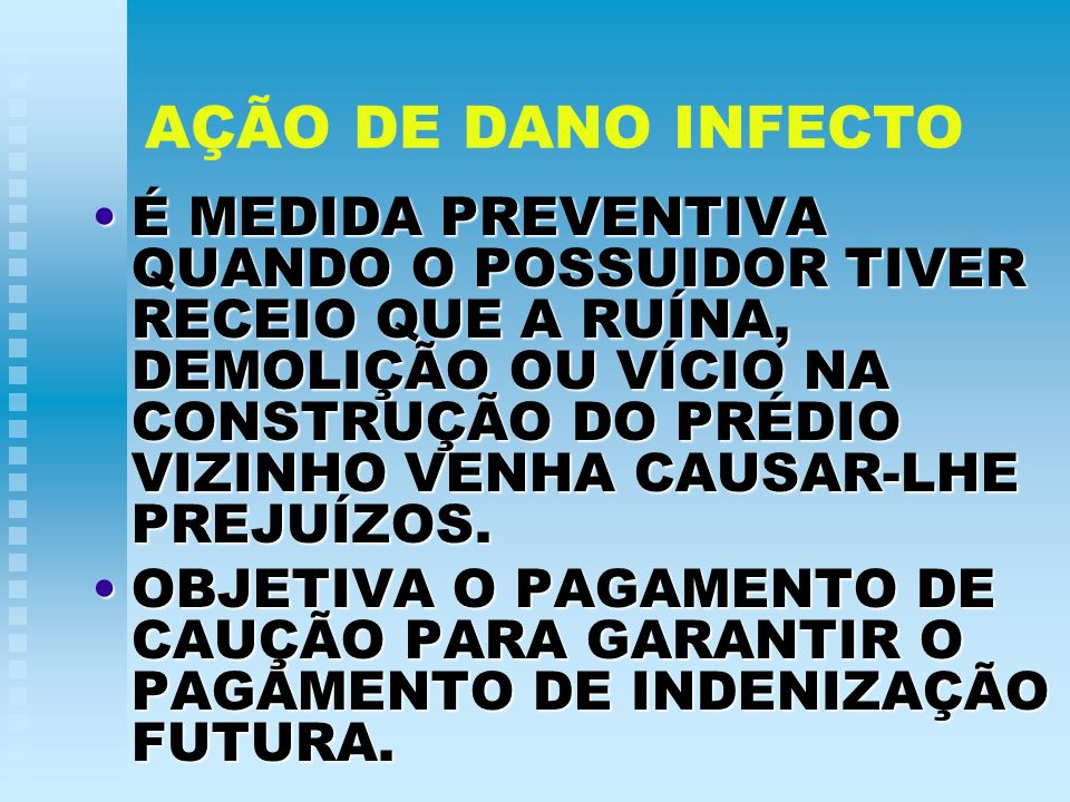 AÇÃO DE DANO INFECTO