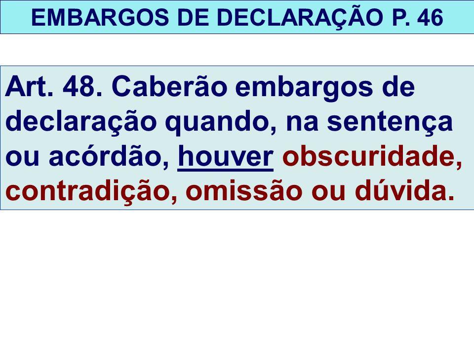 EMBARGOS DE DECLARAÇÃO P. 46