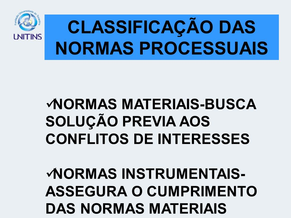 NORMAS MATERIAIS NORMAS INSTRUMENTAIS