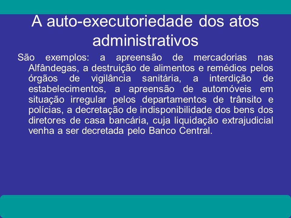 A auto-executoriedade dos atos administrativos