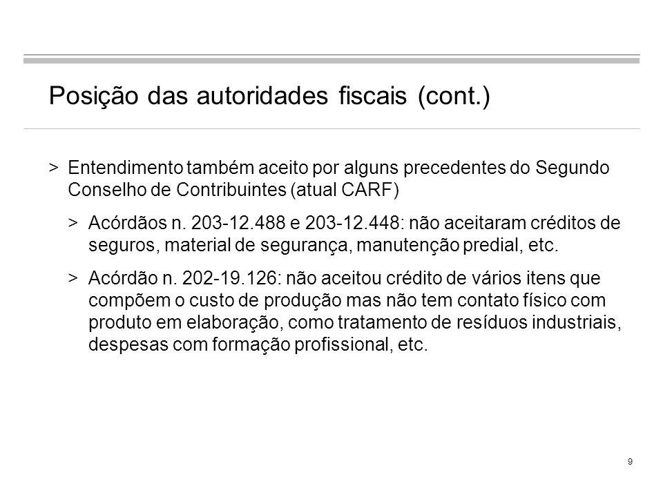 Posição das autoridades fiscais (cont.)