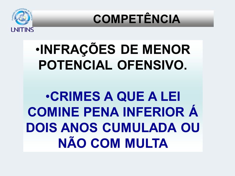 INFRAÇÕES DE MENOR POTENCIAL OFENSIVO.