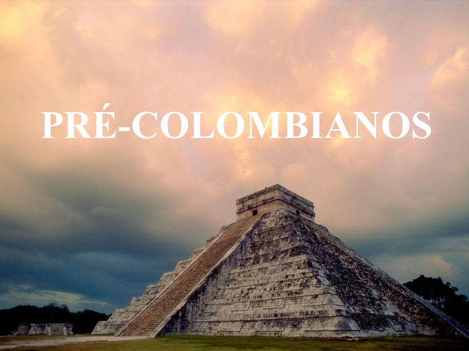 PRÉ-COLOMBIANOS
