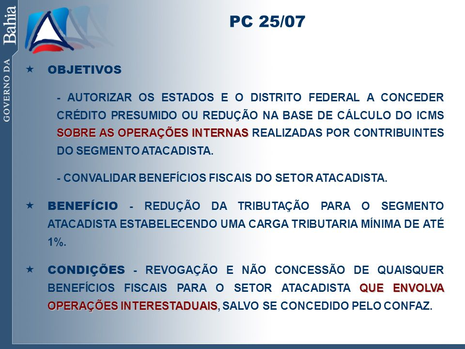 PC 25/07 OBJETIVOS.