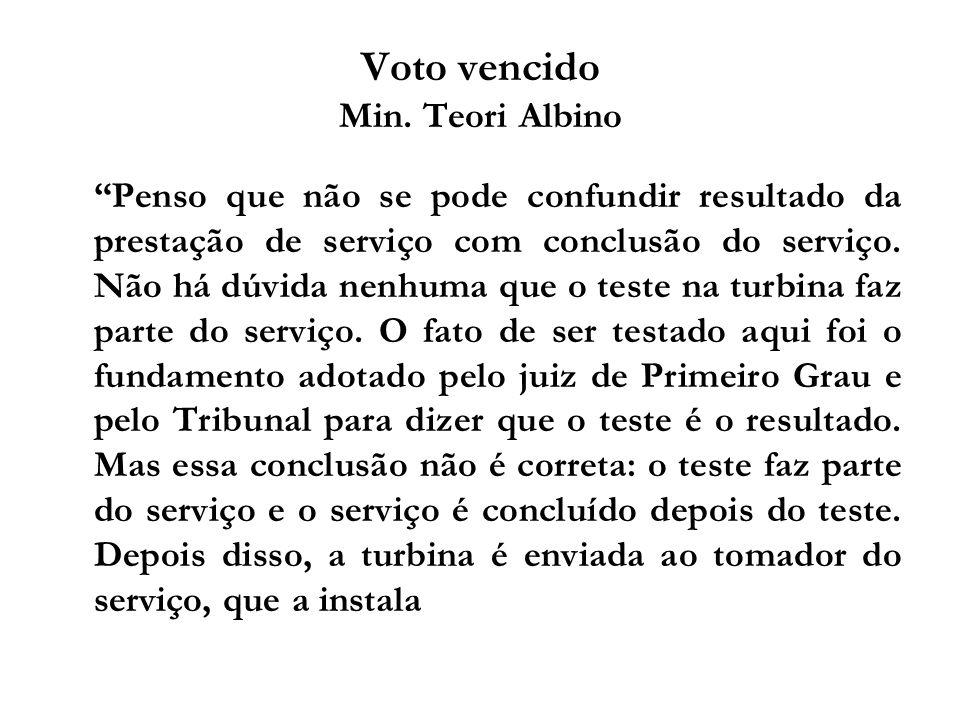 Voto vencido Min. Teori Albino